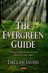 The Evergreen Guide: Helping People to Survive and Thrive in Later Years